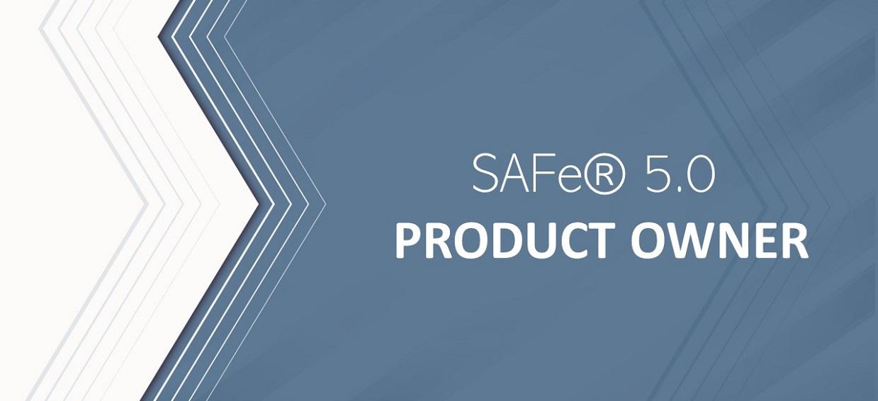 SAFE5.0 – PRODUCT OWNER