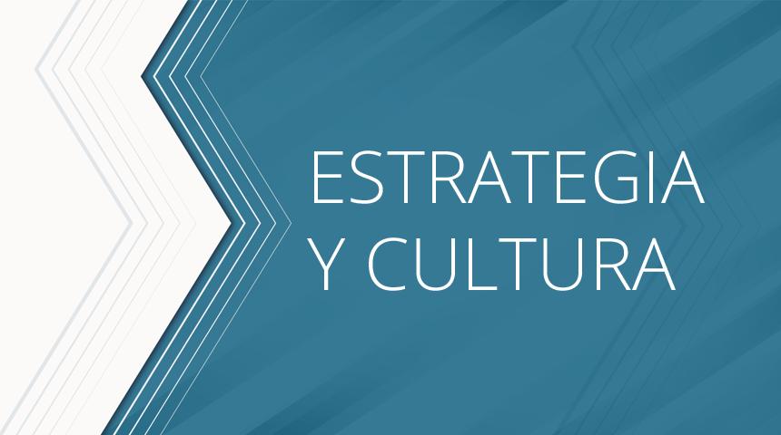 estrategia y cultura