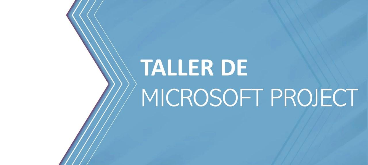 TALLER DE MICROSOFT PROJECT