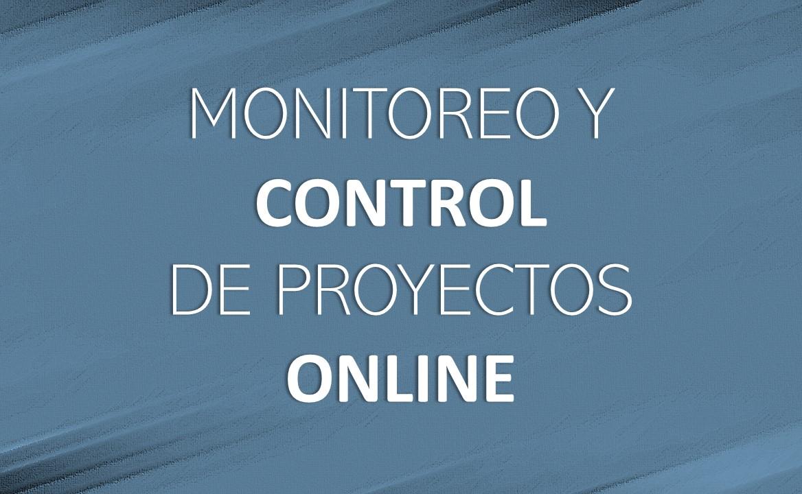 MONITOREO Y CONTROL DE PROYECTOS – online